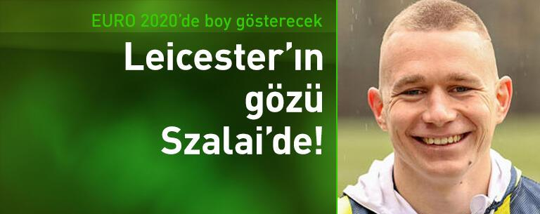 Leicester City'nin gözü Szalai'de!