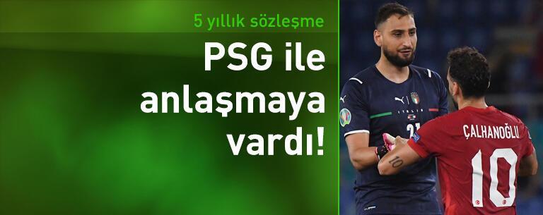 Donnarumma PSG ile anlaştı!