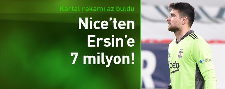 Nice'ten Ersin Destanoğlu'na 7 milyon euro!