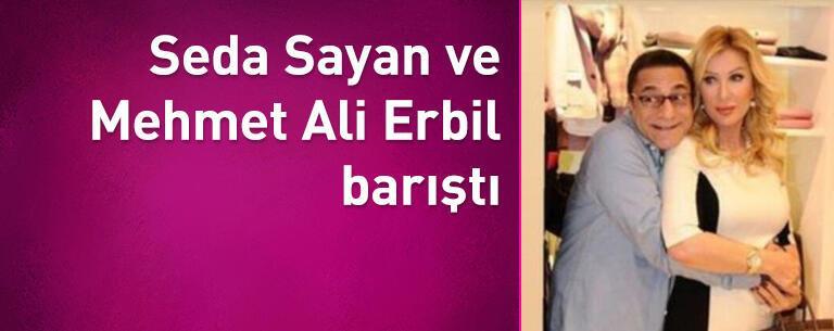 Seda Sayan ve Mehmet Ali Erbil barıştı