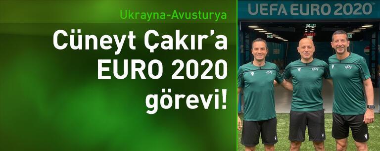 Ukrayna-Avusturya maçı Cüneyt Çakır'ın