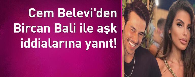 Cem Belevi'den Bircan Bali ile aşk iddialarına yanıt!
