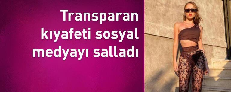 Duygu Özaslan'ın transparan kıyafeti sosyal medyayı salladı
