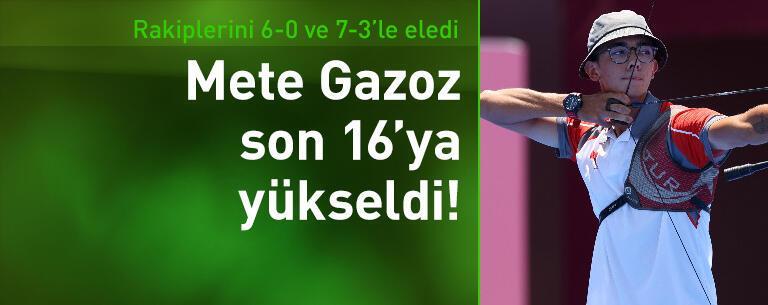 Milli okçu Mete Gazoz son 16 turuna yükseldi