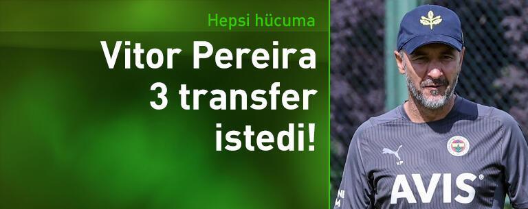 Vitor Pereira 3 transfer istiyor!