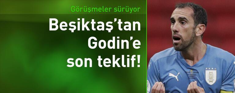 Beşiktaş'tan Godin'e son teklif!