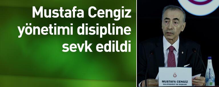 Cengiz yönetimi disipline sevk edildi
