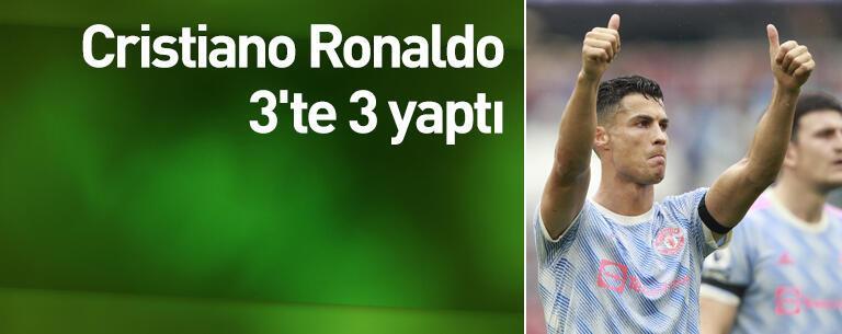 Cristiano Ronaldo 3'te 3 yaptı