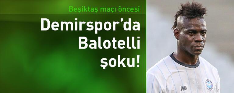 Beşiktaş maçı öncesi Balotelli şoku!