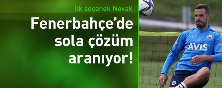 Fenerbahçe'de sola çözüm aranıyor
