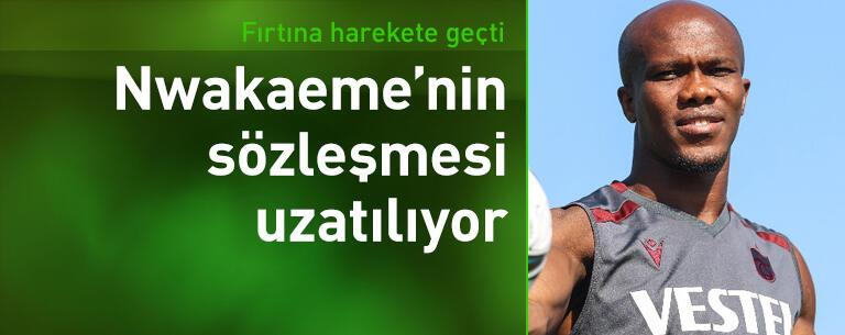 Trabzonspor Nwakaeme'nin sözleşmesini uzatıyor