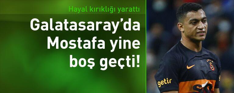 Galatasaray'da Mostafa yine boş geçti