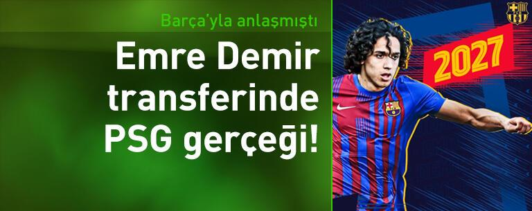 Emre Demir transferinde PSG gerçeği!
