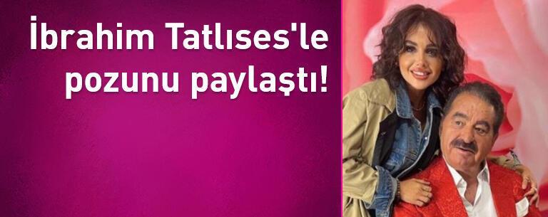 Günel Zeynalova İbrahim Tatlıses'le pozunu paylaştı!
