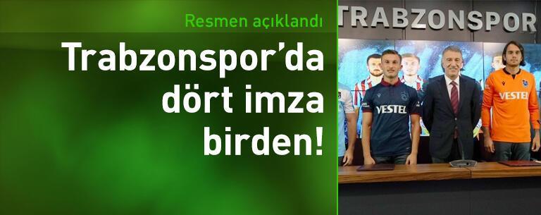 Trabzonspor'da 4 imza birden!