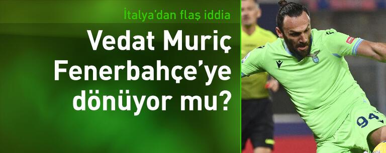 Vedat Muriç Fenerbahçe'ye mi dönüyor?