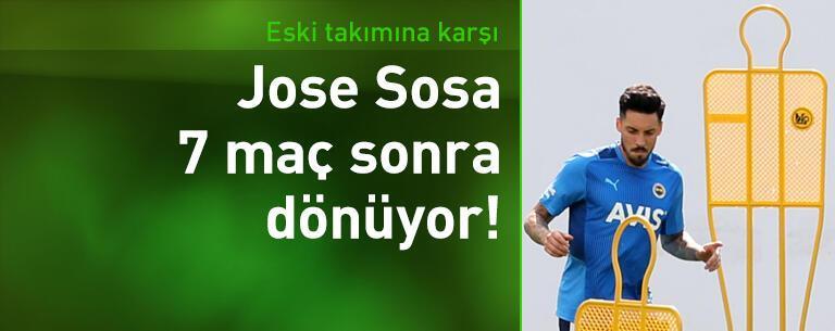Jose Sosa 7 maç sonra dönüyor!