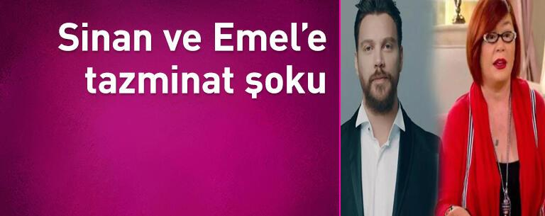 Sinan Akçıl ve Emel Müftüoğlu'na tazminat şoku