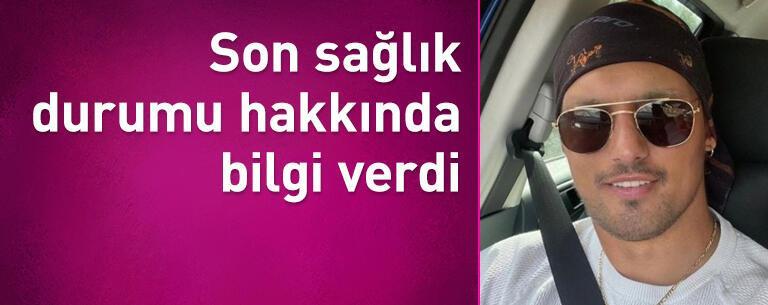 Boğaç Aksoy son sağlık durumu hakkında bilgi verdi