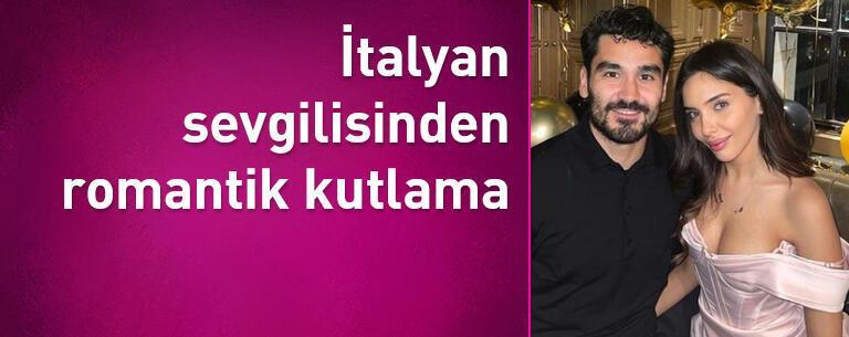 İlkay Gündoğan'a İtalyan sevgilisinden romantik kutlama
