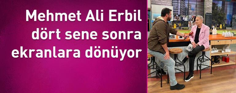 Mehmet Ali Erbil dört sene sonra ekranlara dönüyor