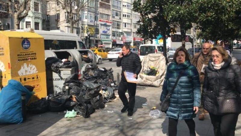 Şişli'de cadde ve sokaklarda çöp yığını oluştu