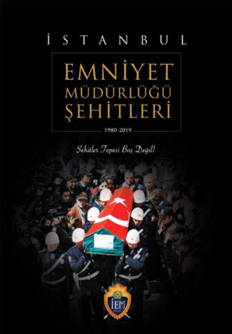 İstanbul Emniyet Müdürlüğü'nden şehitler albümü