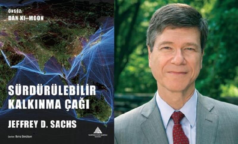 Ekonomi profesörü Jeffrey D. Sachs İstanbul'a gelecek