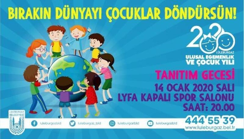 Lüleburgaz'da, 'Ulusal Egemenlik ve Çocuk Yılı' tanıtım gecesiyle başlıyor