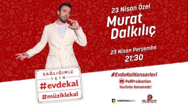 Murat Dalkılıç canlı yayında hayranlarıyla buluşacak