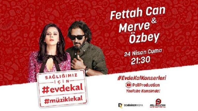 Merve Özbey ve Fettah Can canlı yayında 'Evde Kal' diyecek