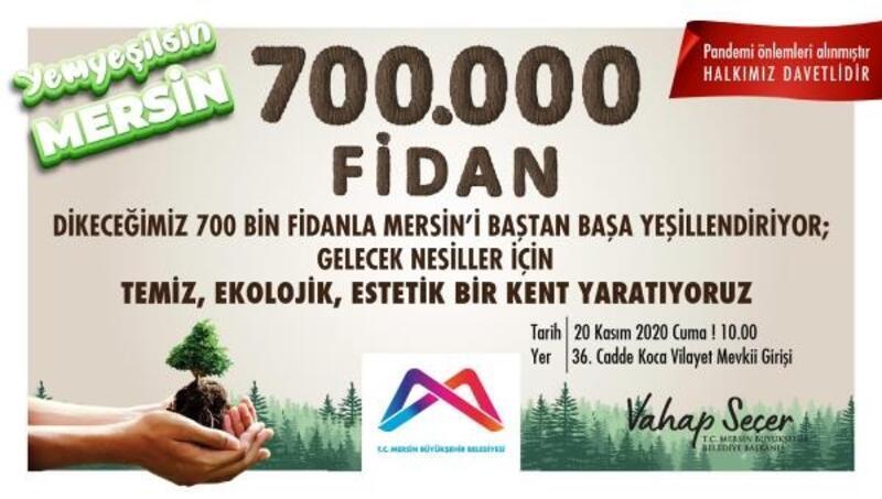 Mersin'de 700 bin fidan dikilecek