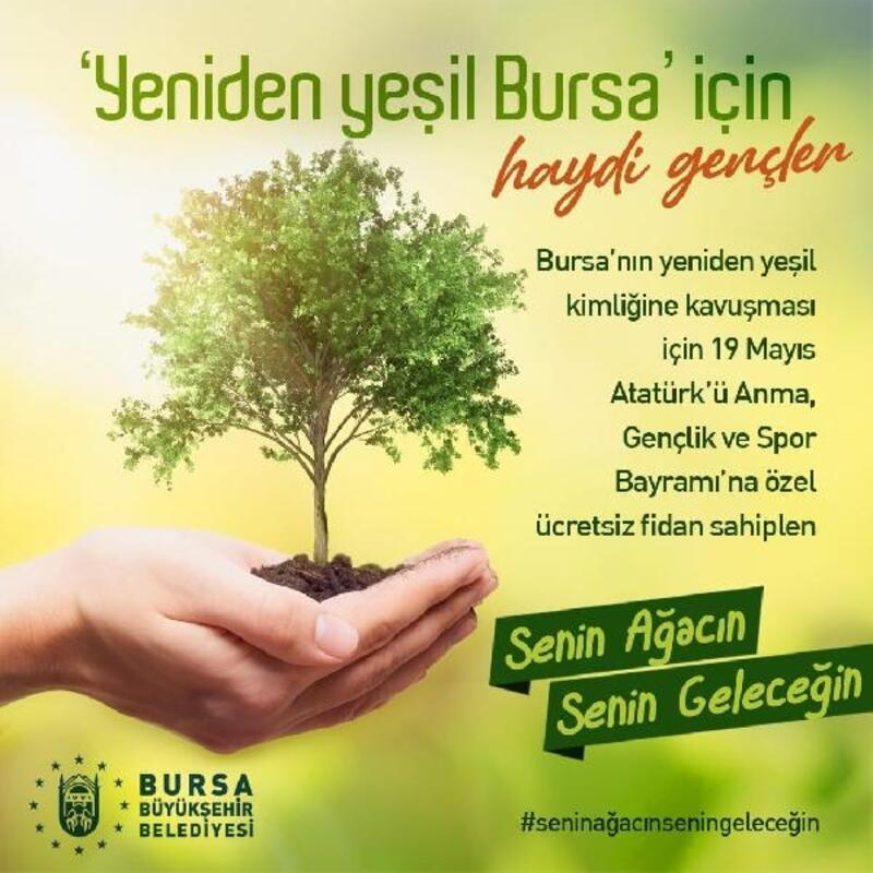 Bursa Büyükşehir Belediyesi'nden 'ağaç' kampanyası