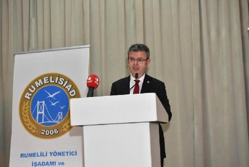 RUMELİSİAD Başkanı Alp: İlk çeyrek verileri gelecek adına umut verici
