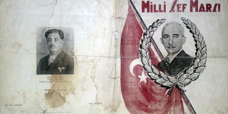 Milli Şef Marşı'nın perde arkası...
