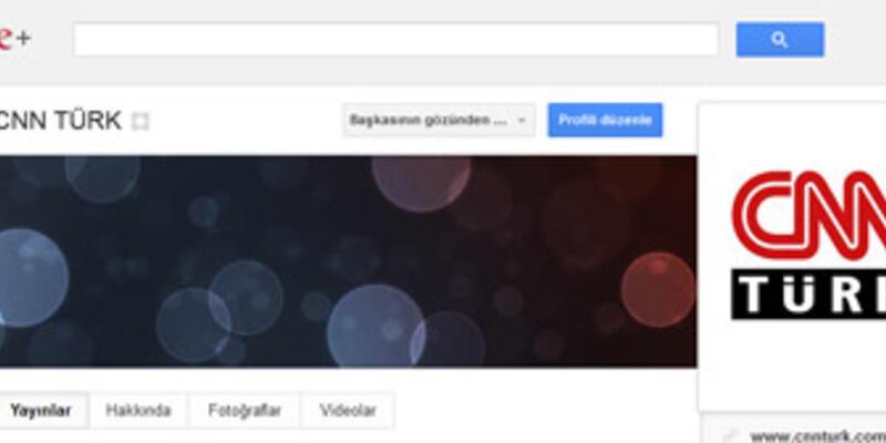 CNN TÜRK'ü Google Plus'ta da takip edin