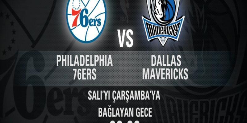 Philadelphia - Dallas maçı CNN TÜRK'te