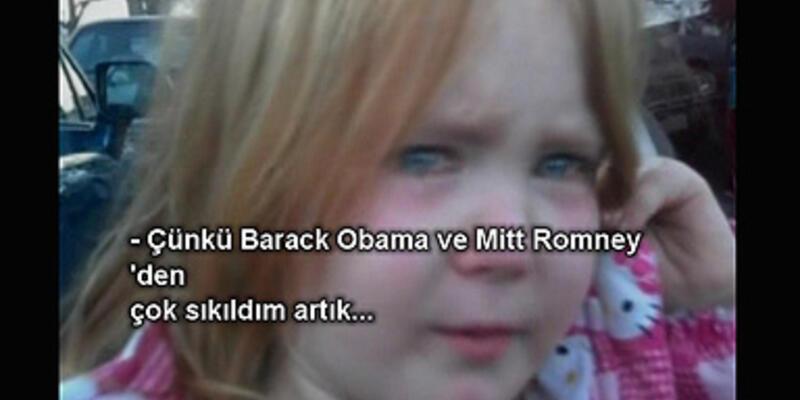 """""""Obama ve Romney'den çok sıkıldım artık!"""""""