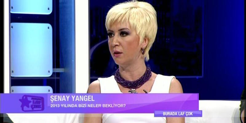 Şenay Yangel'den 2013 kehanetleri