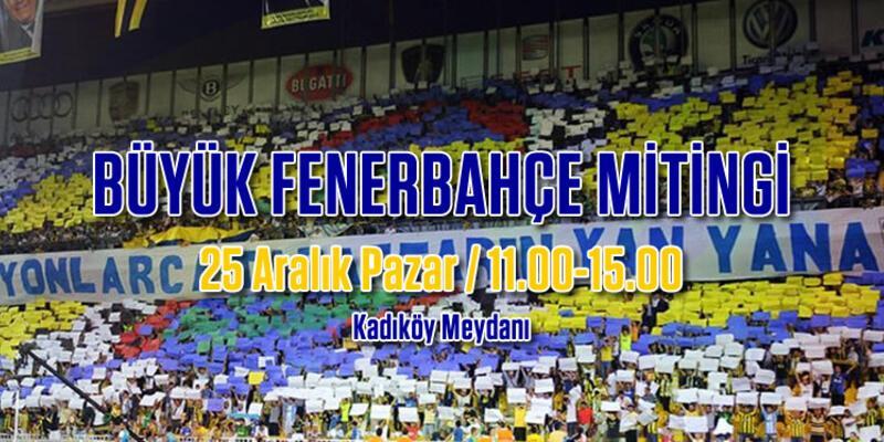 Fenerbahçe mitingine efsaneler de geliyor