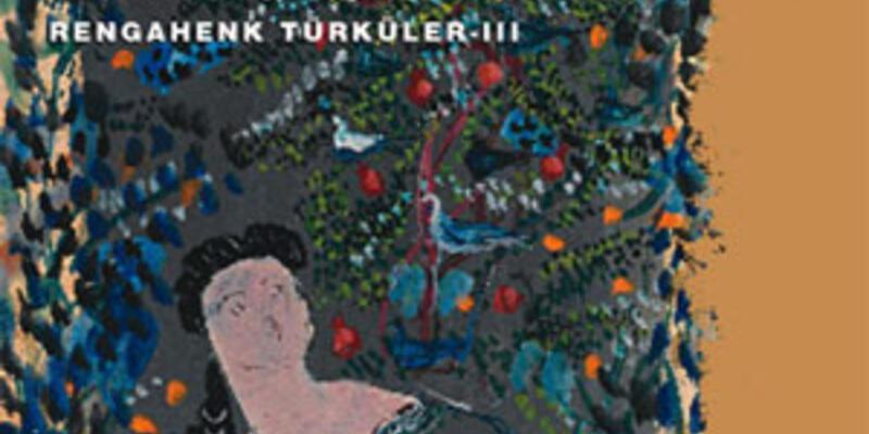 Karadut-Rengahenk Türküler III