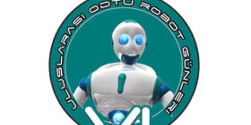 ODTÜ Robot Günleri'ne katılım için son günler