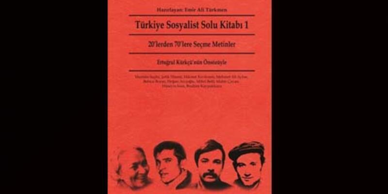 20'lerden 70'lere Türkiye sosyalist solu