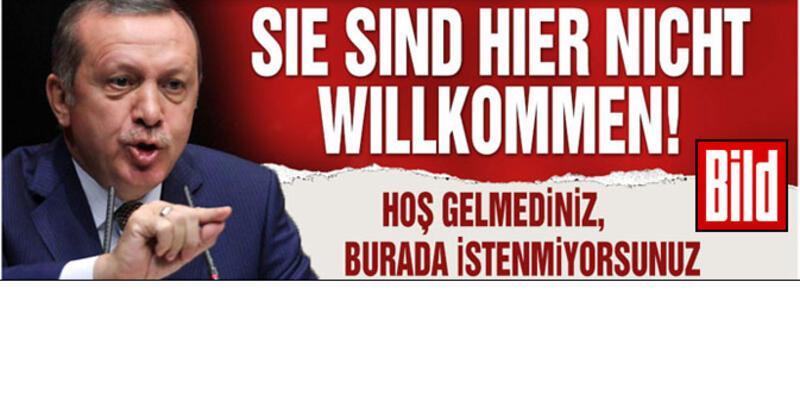 Bild'den Erdoğan'a sert manşet!