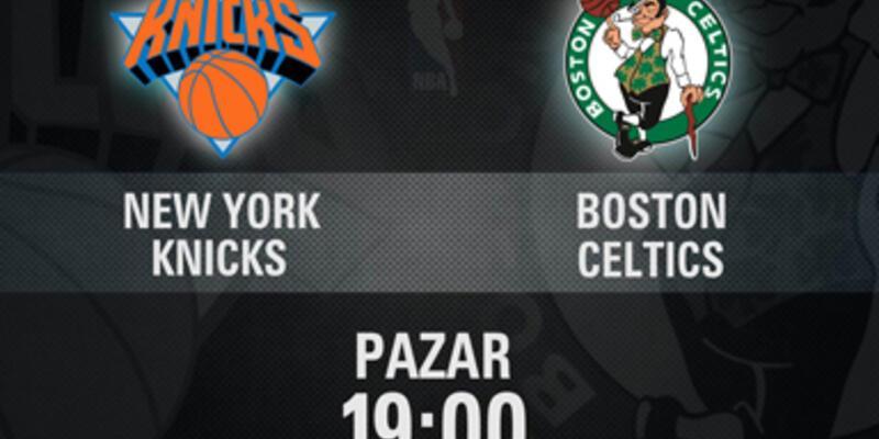 Knicks – Boston maçı CNN TÜRK'te