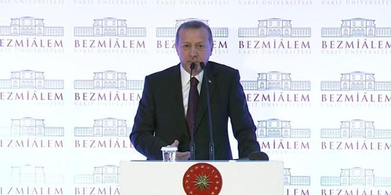 Erdoğan Bezmialem Vakıf Üniversitesi'nde konuştu
