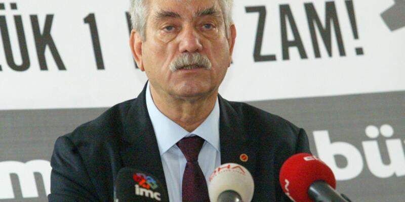 """""""Asgari ücretin net 1,800 lira olması şarttır"""""""