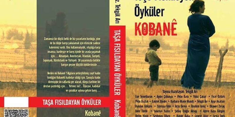 Taşa Fısıldayan Öyküler - Kobane