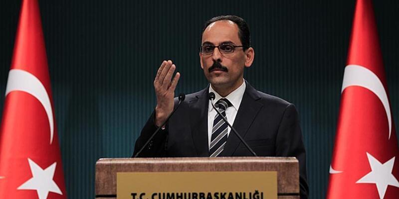 """Cumhurbaşkanlığı Sözcüsü Kalın: """"HDP'nin meşruiyetinin sona ermesine neden olur"""""""
