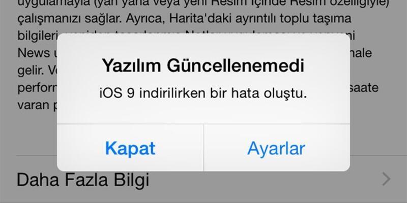 iOS 9 indirilirken hata veriyorsa çözümü burada